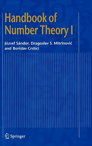 Handbook of Number Theory I v. 1: Dragoslav S. Mitrinovic