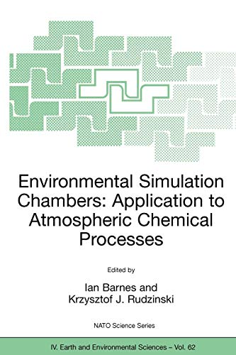 9781402042317: Environmental Simulation Chambers: Application to Atmospheric Chemical Processes (Nato Science Series: IV:)