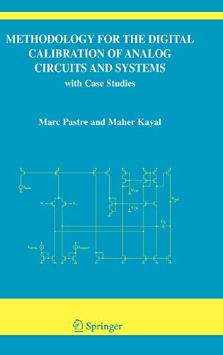 9781402042522: Methodology for the Digital Calibration of Analog Circuits and Systems: with Case Studies (The Springer International Series in Engineering and Computer Science)
