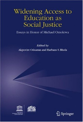 9781402043222: Widening Access to Education as Social Justice: Essays in Honor of Michael Omolewa