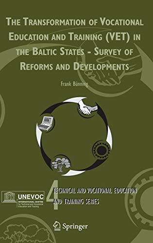 Transformation Of Vocational Education And Training (Vet) In The Baltic States - Survey Of Reforms ...