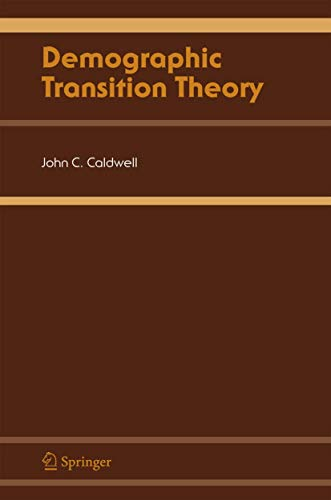 Demographic Transition Theory (9781402043734) by Caldwell, John C.