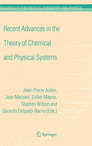 Recent Advances in the Theory of Chemical and Physical Systems: Proceedings of the 9th European ...