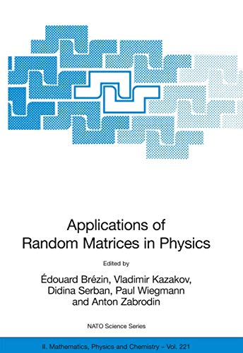 Applications of Random Matrices in Physics (Hardback)