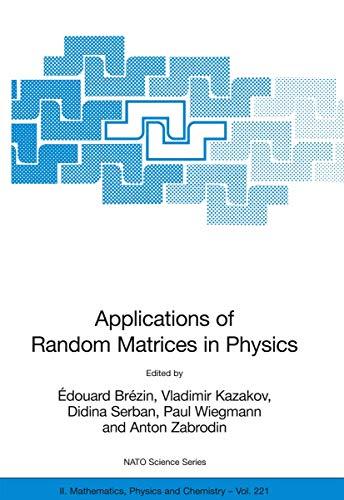 Applications of Random Matrices in Physics (Hardcover): E. Brezin