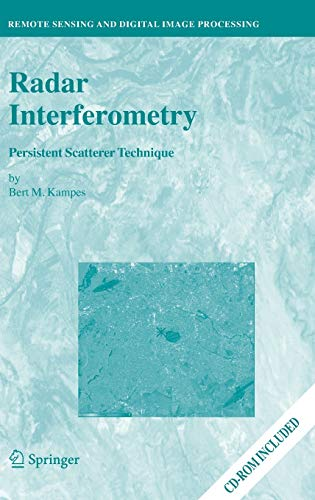 9781402045769: Radar Interferometry: Persistent Scatterer Technique (Remote Sensing and Digital Image Processing)