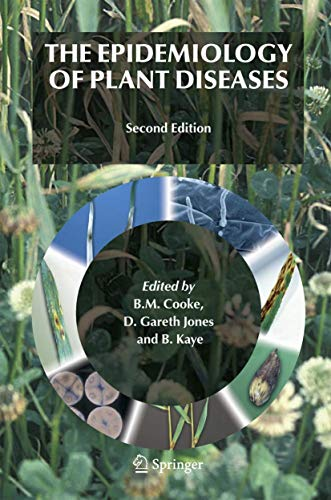 9781402045806: The Epidemiology of Plant Diseases