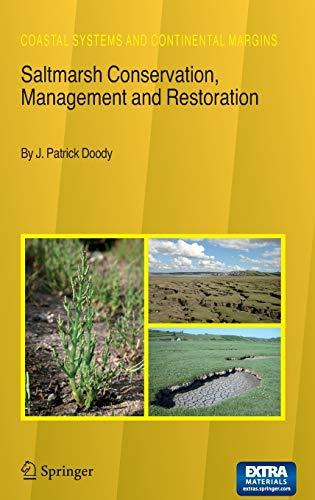 9781402046032: Saltmarsh Conservation, Management and Restoration (Coastal Systems and Continental Margins)