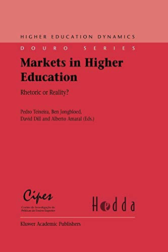 9781402046124: Markets in Higher Education: Rhetoric or Reality? (Higher Education Dynamics)