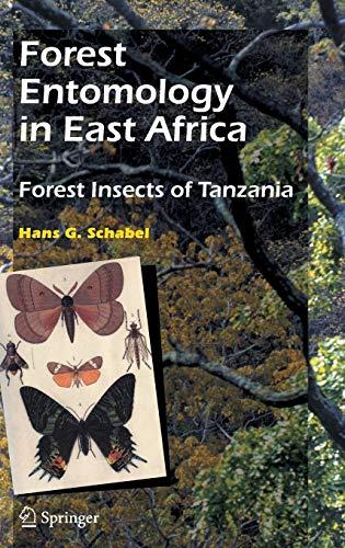 Forest Entomology in East Africa: Hans G. Schabel