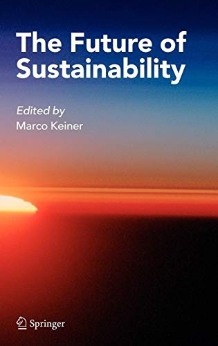 9781402047343: The Future of Sustainability