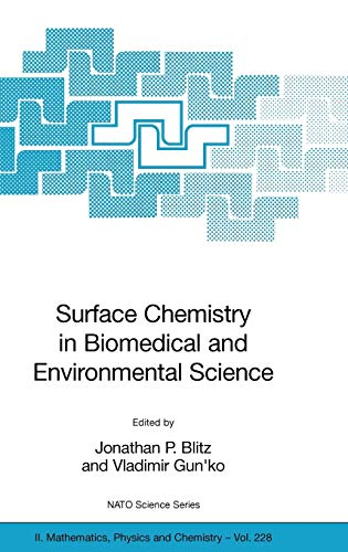 9781402047398: Surface Chemistry in Biomedical and Environmental Science (Nato Science Series II:)