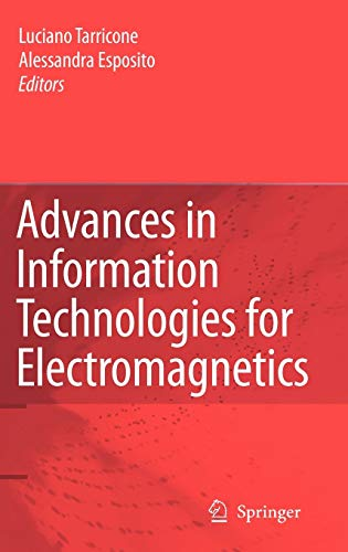 9781402047480: Advances in Information Technologies for Electromagnetics