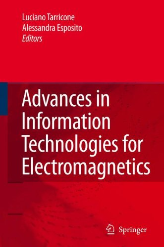 9781402047497: Advances in Information Technologies for Electromagnetics