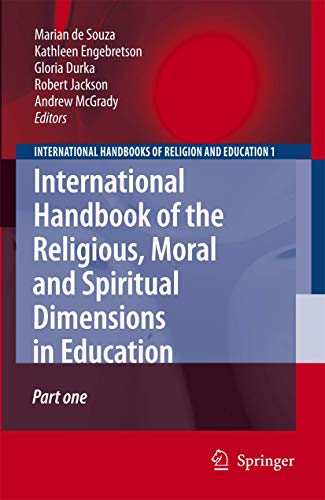 International Handbook of the Religious, Moral and Spiritual Dimensions in Education (Hardcover)