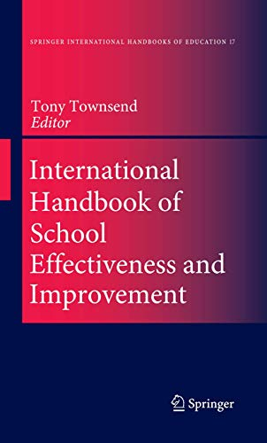 International Handbook Of School Effectiveness And Improvement: Review, Reflection And Reframing, 2...