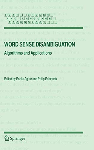 9781402048081: Word Sense Disambiguation: Algorithms and Applications (Text, Speech and Language Technology)