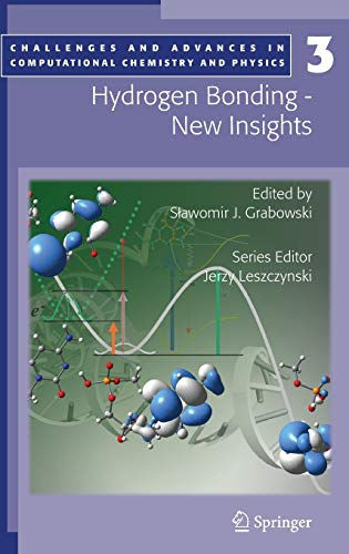 9781402048524: Hydrogen Bonding - New Insights (Challenges and Advances in Computational Chemistry and Physics)