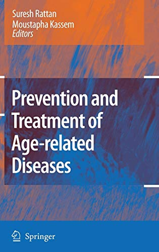 Prevention and Treatment of Age-related Diseases: Suresh Rattan