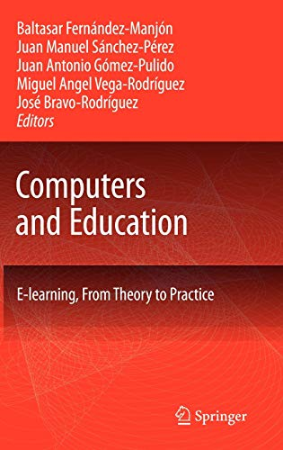 Computers and Education: E-Learning, From Theory to