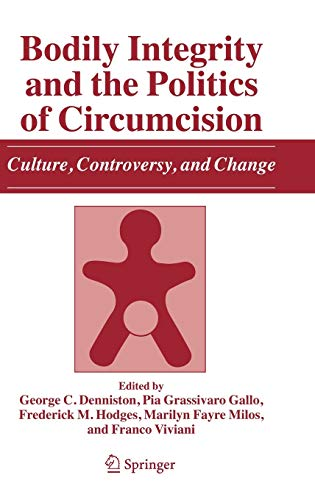 9781402049156: Bodily Integrity and the Politics of Circumcision: Culture, Controversy, and Change