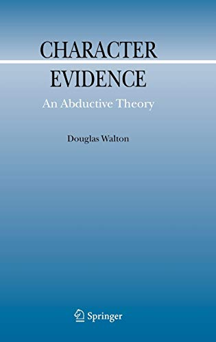 9781402049422: Character Evidence: An Abductive Theory (Argumentation Library)