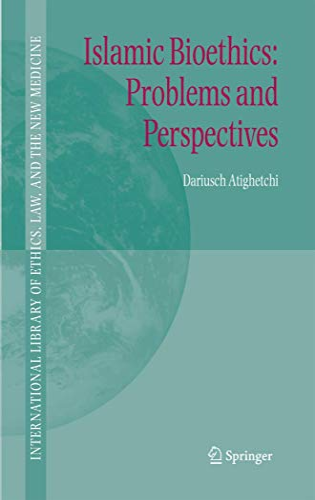 Islamic Bioethics: Dariusch Atighetchi