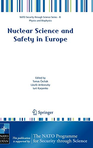 9781402049637: Nuclear Science and Safety in Europe (Nato Security through Science Series B:)