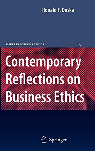 9781402049835: Contemporary Reflections on Business Ethics (Issues in Business Ethics)
