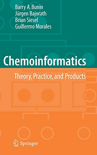 9781402050008: Chemoinformatics: Theory, Practice, & Products: Theory, Practice, and Products