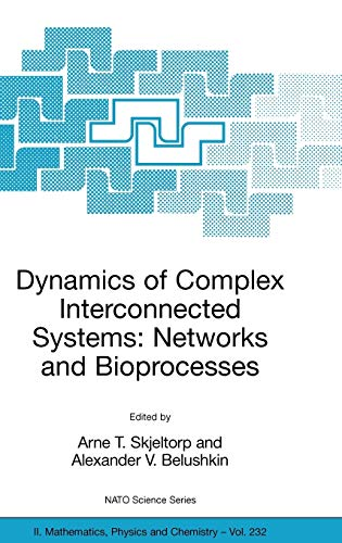 9781402050282: Dynamics of Complex Interconnected Systems: Networks and Bioprocesses (Nato Science Series II:)