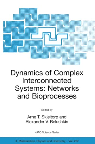 9781402050299: Dynamics of Complex Interconnected Systems: Networks and Bioprocesses (Nato Science Series II:)