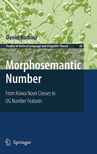 9781402050374: Morphosemantic Number: : From Kiowa Noun Classes to Ug Number Features (Studies in Natural Language and Linguistic Theory)