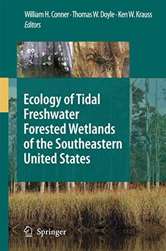 Ecology of Tidal Freshwater Forested Wetlands of the Southeastern United States (Hardback)
