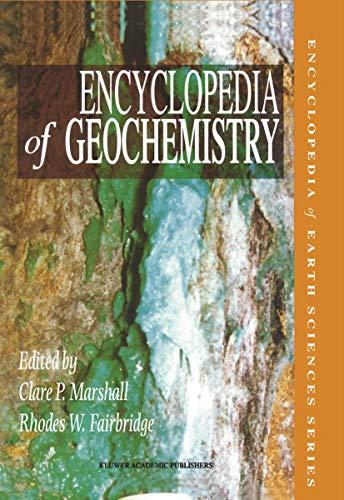 9781402051111: Encyclopedia of Geochemistry (Encyclopedia of Earth Sciences Series)