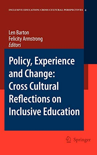 Policy, Experience And Change: Cross-Cultural Reflections On Inclusive Education: Barton,L., ...