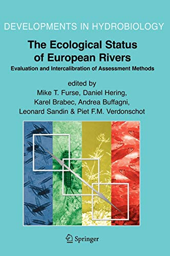 The Ecological Status of European Rivers Evaluation and Intercalibration of Assessment Methods ...