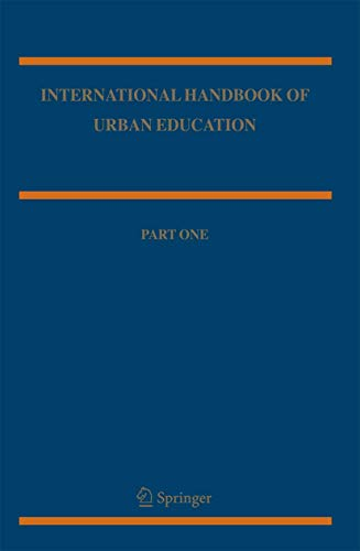 International Handbook Of Urban Education, Part 2 (Springer International Handbooks Of Education , ...