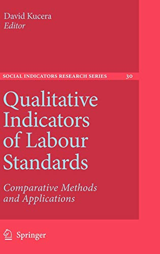 9781402052002: Qualitative Indicators of Labour Standards: Comparative Methods and Applications (Social Indicators Research Series)