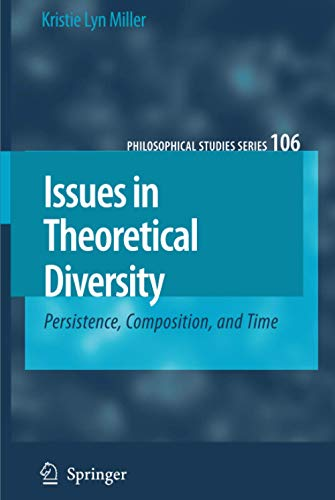 Issues in Theoretical Diversity Persistence, Composition, and Time: Miller, Kristie Lyn