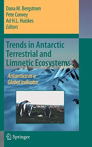 Trends in Antarctic Terrestrial and Limnetic Ecosystems: Antarctica as a Global Indicator: ...