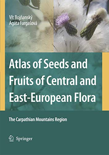 9781402053610: Atlas of Seeds and Fruits of Central and East-European Flora: The Carpathian Mountains Region