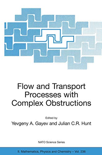 9781402053849: Flow and Transport Processes with Complex Obstructions: Applications to Cities, Vegetative Canopies and Industry (Nato Science Series II:)