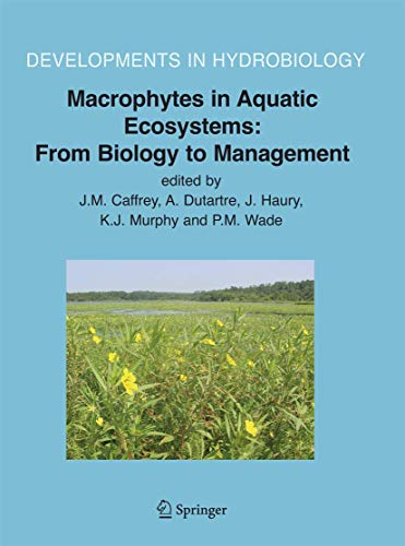 Macrophytes in Aquatic Ecosystems - from Biology to Management: Proceedings of the 11th ...