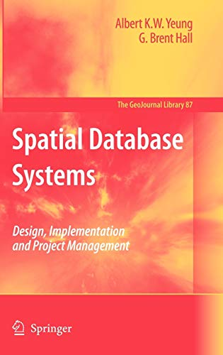 9781402053917: Spatial Database Systems: Design, Implementation and Project Management (GeoJournal Library)