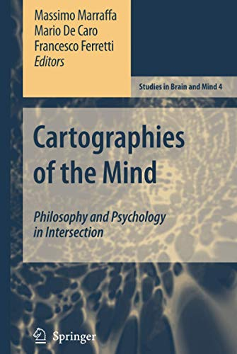 9781402054433: Cartographies of the Mind: Philosophy and Psychology in Intersection (Studies in Brain and Mind)