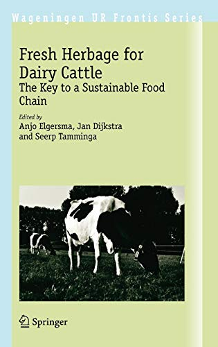 9781402054501: Fresh Herbage for Dairy Cattle: The Key to a Sustainable Food Chain (Wageningen UR Frontis Series)