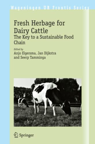 9781402054518: Fresh Herbage for Dairy Cattle: The Key to a Sustainable Food Chain (Wageningen UR Frontis Series)