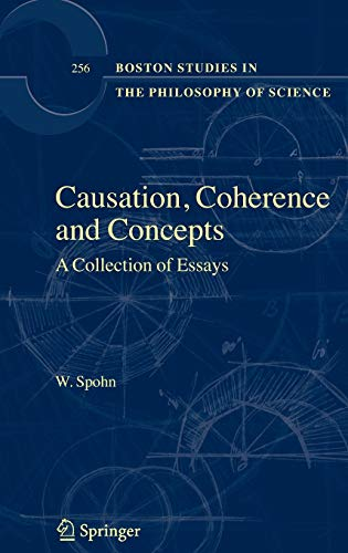 Causation, Coherence and Concepts: Spohn, Wolfgang