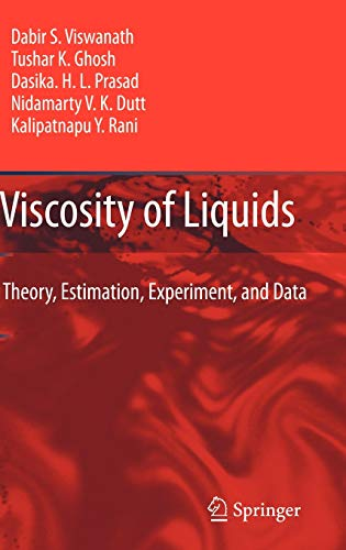 9781402054815: Viscosity of Liquids: Theory, Estimation, Experiment, and Data